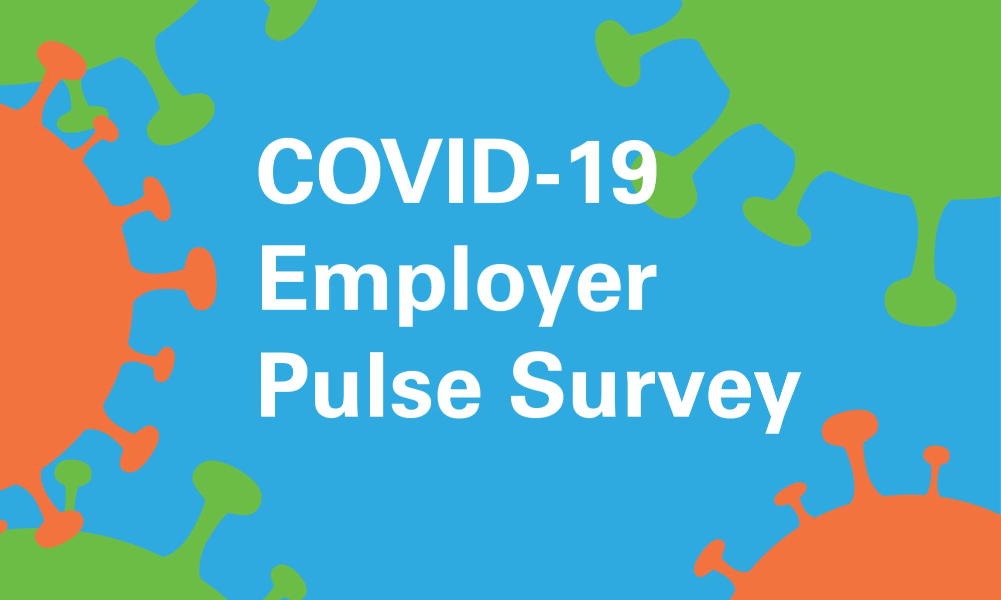 covid-19 employer pulse survey