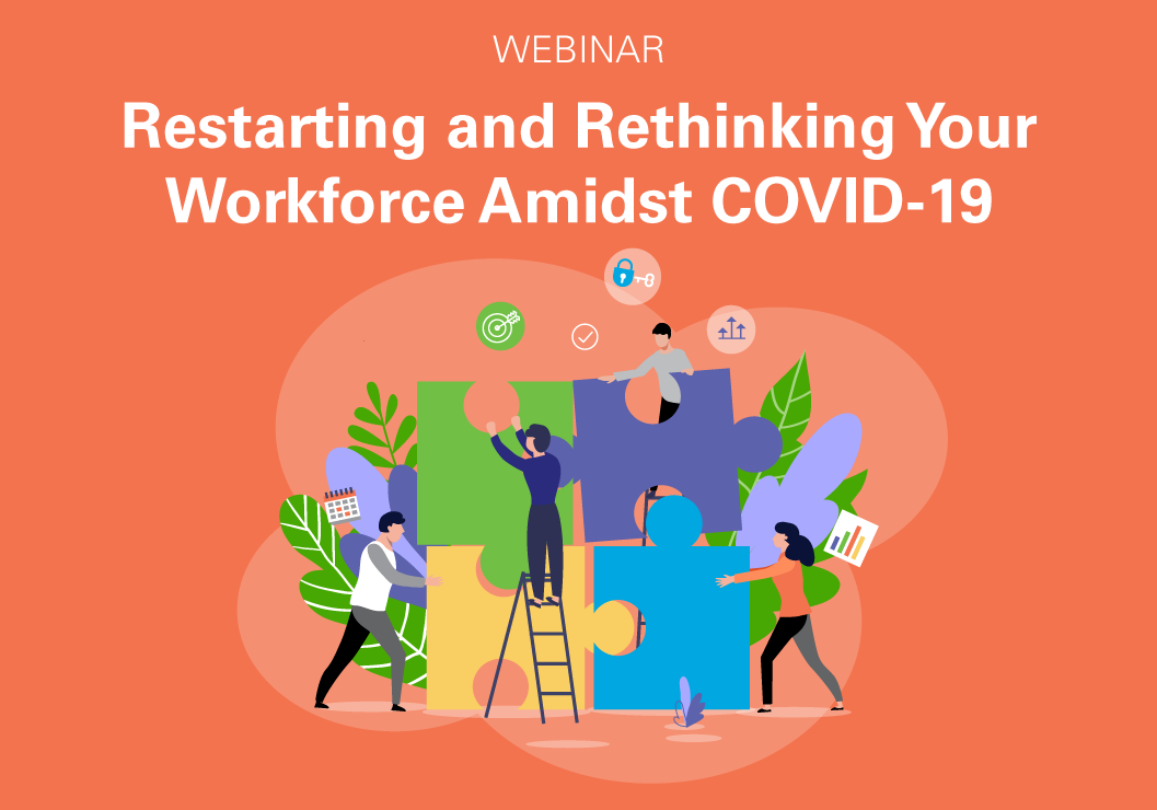 restarting and rethinking your workforce amidst covid-19